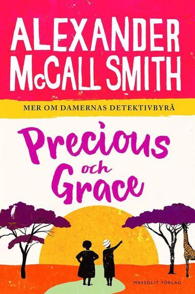 bokomslag Precious och Grace
