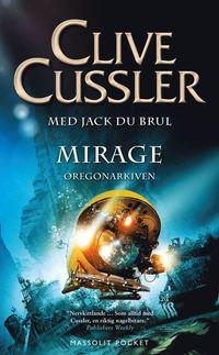 bokomslag Mirage : Oregonarkiven