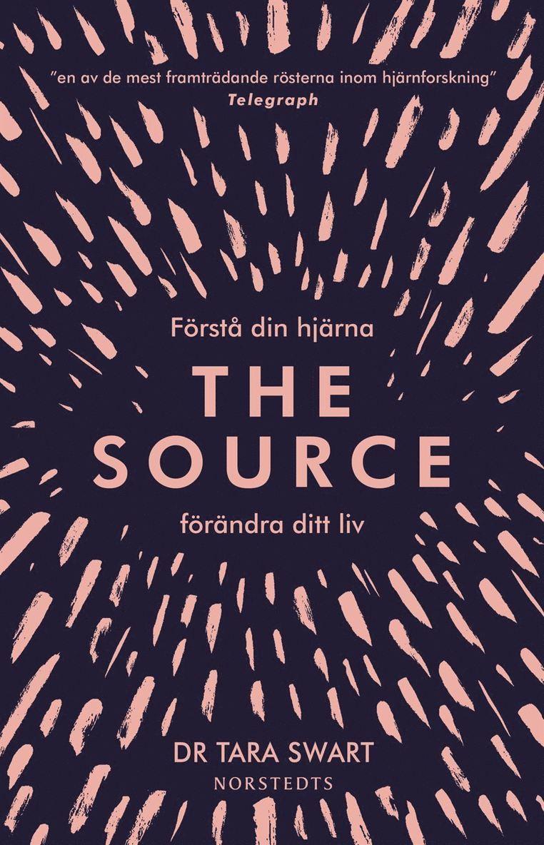 The Source : förstå din hjärna, förändra ditt liv 1