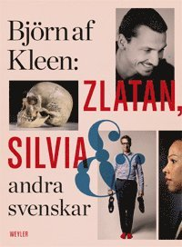 bokomslag Zlatan, Silvia och andra svenskar