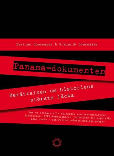 bokomslag Panamadokumenten : berättelsen om historiens största läcka