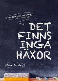 bokomslag Det finns inga häxor : en bok om kunskap
