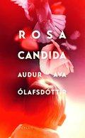 bokomslag Rosa candida