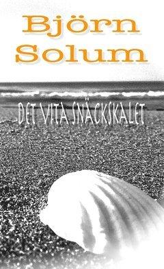 bokomslag Det Vita Snäckskalet