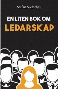 bokomslag En liten bok om ledarskap