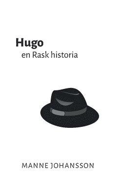 bokomslag Hugo : en Rask historia