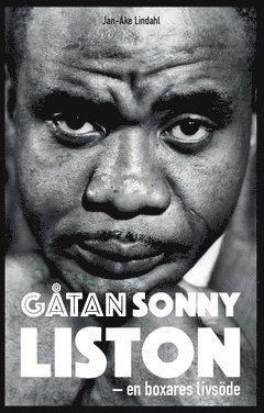 bokomslag Gåtan Sonny Liston : en boxares livsöde