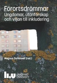 bokomslag Förortsdrömmar : ungdomar, utanförskap och viljan till inkludering
