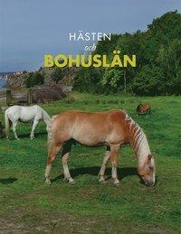 bokomslag Hästen och Bohuslän