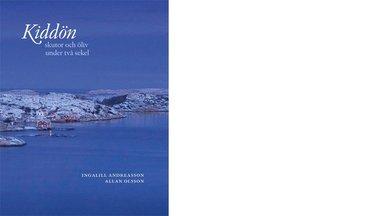 bokomslag Kiddön - skutor och öliv under två sekel