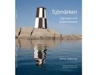 bokomslag Sjömärken vägvisare och kulturminnen