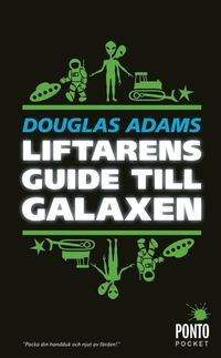 bokomslag Liftarens guide till galaxen