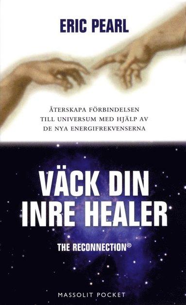 bokomslag Väck din inre healer