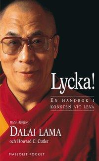 bokomslag Lycka! : en handbok i konsten att leva