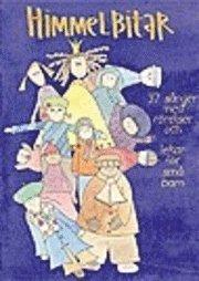 bokomslag Himmelbitar : 37 sånger med rörelser och lekar för små barn