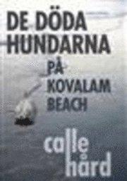 bokomslag De döda hundarna på Kovalam Beach