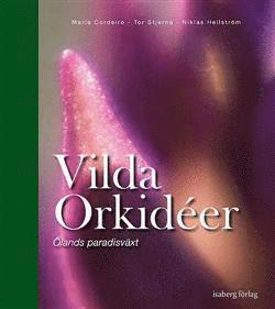 bokomslag Vilda orkidéer : Ölands paradisväxt