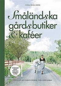 bokomslag Småländska gårdsbutiker & kaféer