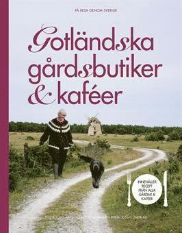 bokomslag Gotländska gårdsbutiker & kaféer