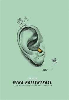 bokomslag Mina Patientfall eller Berättelser från en sjukstuga