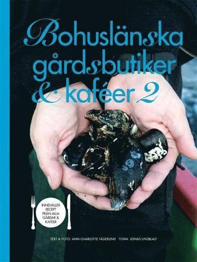 bokomslag Bohuslänska gårdsbutiker & kaféer 2