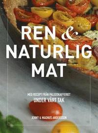 bokomslag Paleo - ren och naturlig mat
