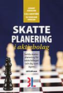 bokomslag Skatteplanering i aktiebolag : seriös skatteplanering för bolaget och dig som ägare