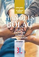 bokomslag Handelsbolag : skatt, ekonomi, juridik, deklaration