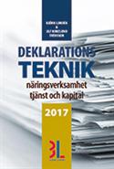 bokomslag Deklarationsteknik 2017 : näringsverksamhet, tjänst och kapital