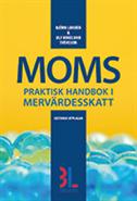 bokomslag Moms : praktisk handbok i mervärdesskatt
