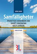 bokomslag Samfälligheter : praktisk handbok om skatt, ekonomi och juridik