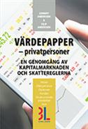 bokomslag Värdepapper : privatpersoner - en genomgång av kapitalmarknaden och skattereglerna
