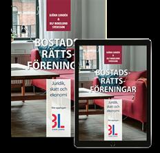 bokomslag Bostadsrättsföreningar : juridik, skatt och ekonomi