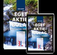 bokomslag Eget aktiebolag : en praktisk handbok