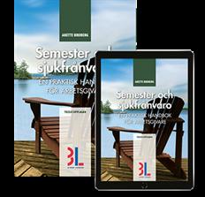 bokomslag Semester och sjukfrånvaro : en praktisk handbok för arbetsgivare