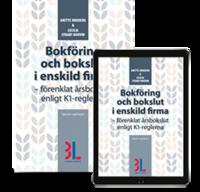 bokomslag Bokföring ocy bokslut i enskild firma : förenklat årsbokslut enligt K1-reglerna