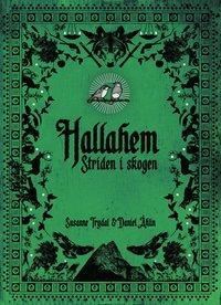 Hallahem : Striden i skogen