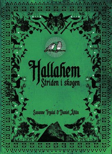 bokomslag Hallahem. Striden i skogen