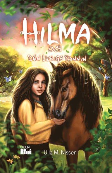 bokomslag Hilma och den luriga ponnyn