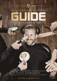 bokomslag Den medvetne mannens guide till rakning och skägg