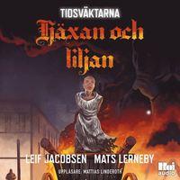 bokomslag Tidsväktarna - Häxan och liljan