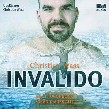 bokomslag Invalido : på ett ögonblick förändrades allt