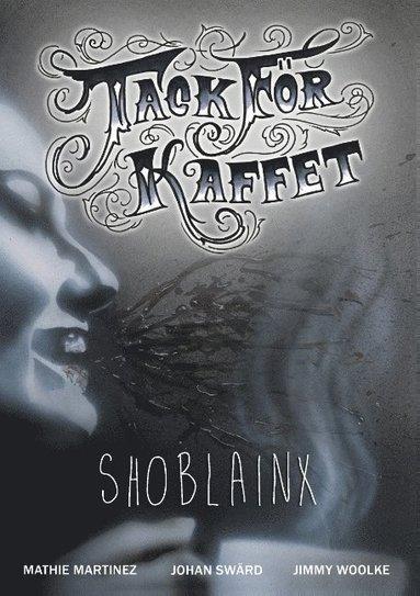 bokomslag Shoblainx - Tack för kaffet