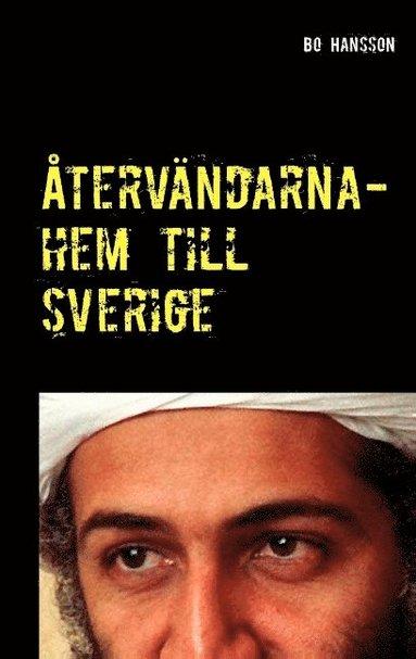 bokomslag Återvändarna : hem till Sverige