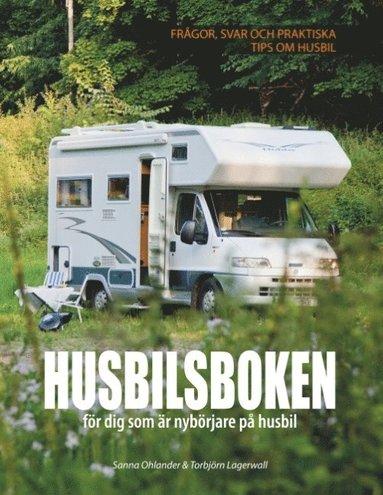 bokomslag Husbilsboken : För dig som är nybörjare på husbil