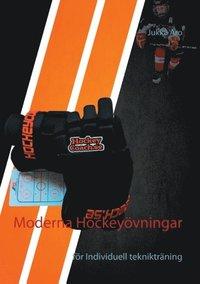 bokomslag Moderna Hockeyövningar : för individuell teknikträning