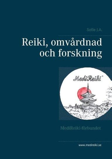 bokomslag Reiki, omvårdnad och forskning :