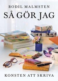 bokomslag Så gör jag: Konsten att skriva