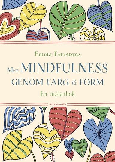 bokomslag Mer mindfulness genom färg & form : en målarbok