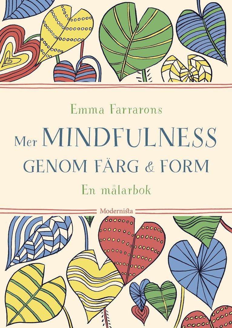 Mer mindfulness genom färg & form : en målarbok 1